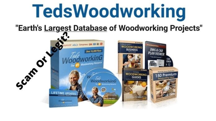 Teds Woodworking Review – Scam Or Legit?